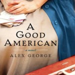 Book Review: A Good American by Alex George
