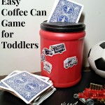 DIY Toddler Game From a Coffee Can!