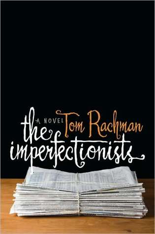 tom rachman imperfectionists