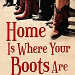 Book Review: Home Is Where Your Boots Are